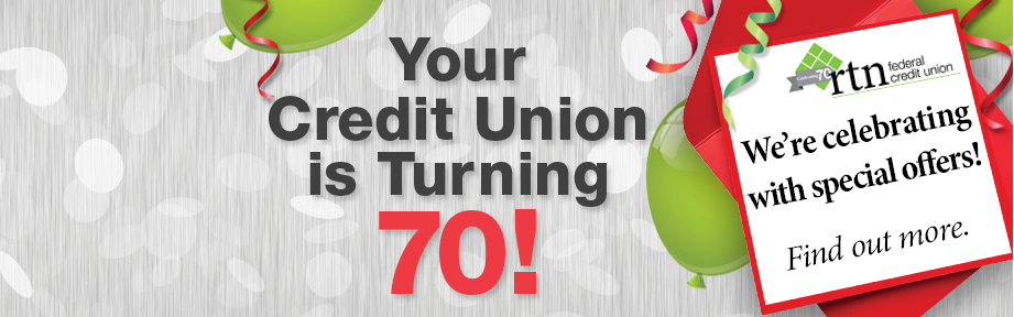 Your Credit Union is Turning 70
